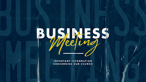Church Business - October 25, 2020