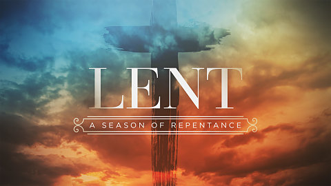 The Importance of Lent