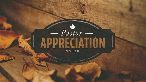 Pastor Appreciation Month