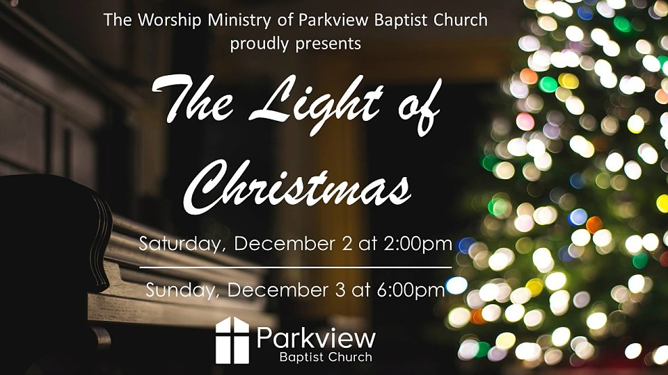 The Light of Christmas · Parkview Baptist Church